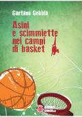 Asini e scimmiette nei campi di basket