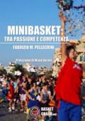 Minibasket: tra passione e competenza